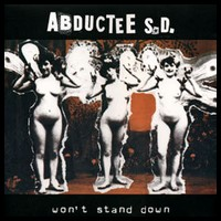 Abductee S.D. Won't stand down -LP