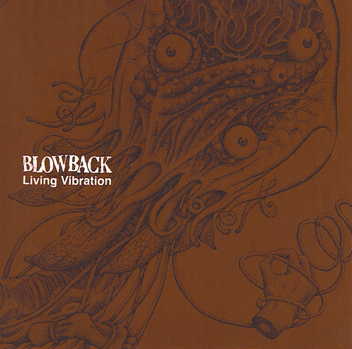 Blowback, Living Vibration -LP