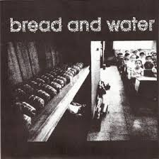 Bread and water / Reason of insanity, split 7""