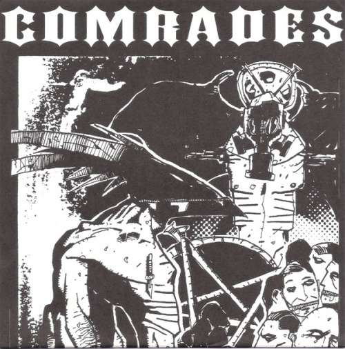 Comrades, No Escape -7""
