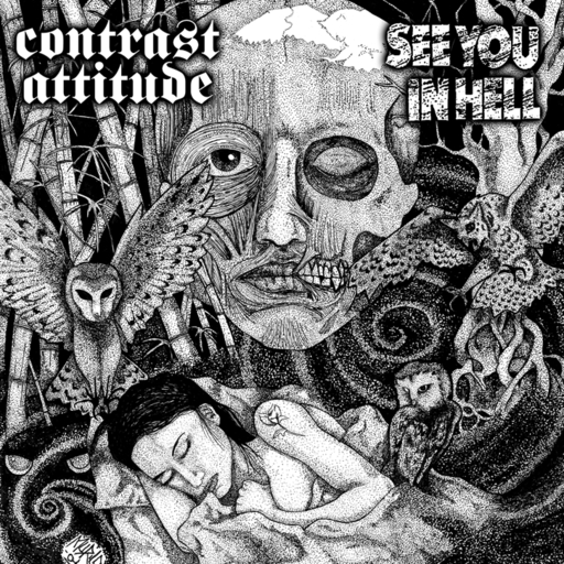 Contrast Attitude / See you in hell, split 7