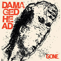Damage Head, Gone - 7""