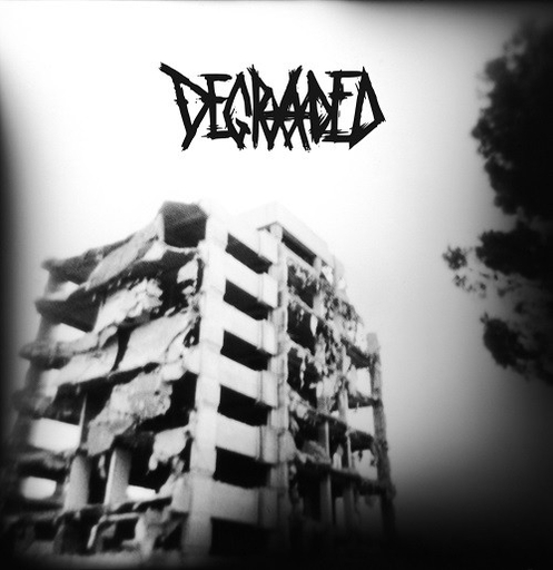 Degraded, generalized oppression - LP