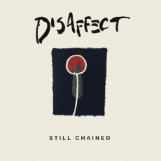 Disaffect, Still Chained (Discography) double LP
