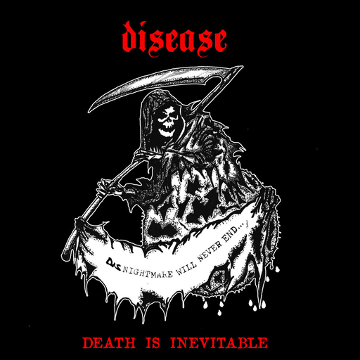 Disease, Death is Inevitable - 12""
