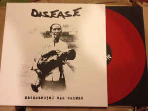 Disease, Neverending war crimes - 12""