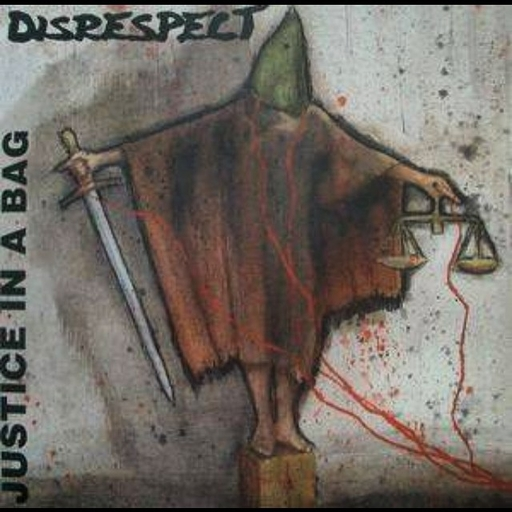 Disrespect, Justice in a bag -7""