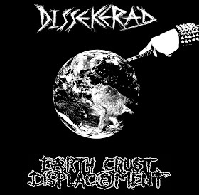 Dissekerad/ Earth Crust Displacement - split 7""