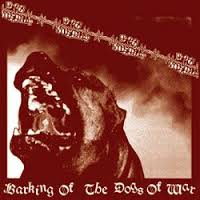 Dog Soldier, barking of the dogs of war - CD