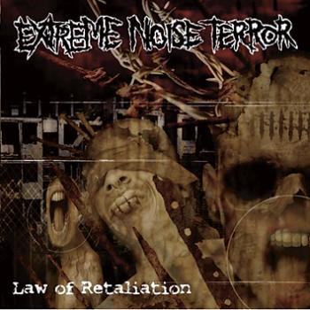 Extreme Noise Terror, Law of Retaliation - LP