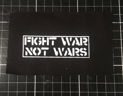 Fight War Not Wars - patch