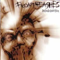 From the ashes, mind vortex - CD