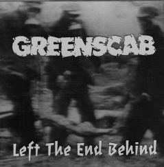 Greenscab, Left the end behind - CD