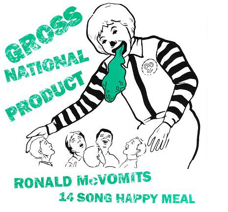 Gross National Product ‎– Ronald McVomit's 14 Song Happy Meal -7""