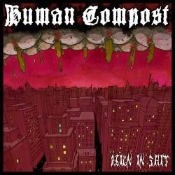 Human Compost, reign in shit - LP