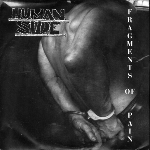 Human Side, Fragments of Pain - 7""