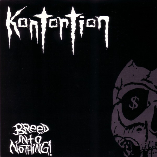 Kontortion, Breed Into Nothing! -7""