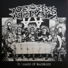 Krass Kepala, 10 years of madness - LP