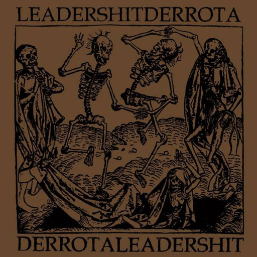 Leadershit / Derrota, split LP