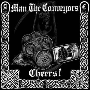 Man the Conveyors, Cheers - CD