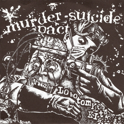 Murder-Suicide Pact, Lobotomy Kit -7""