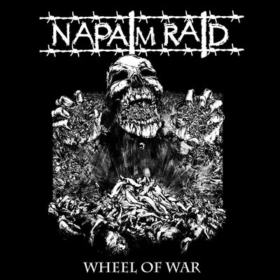 Napalm Raid, Wheel Of War - LP