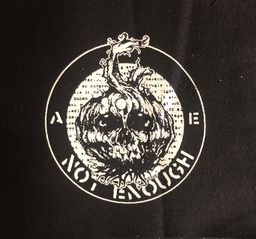 Not Enough, logo - patch