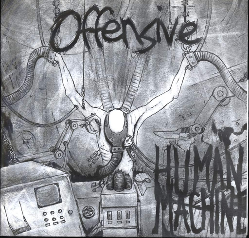Offensive, Human machine - 7""