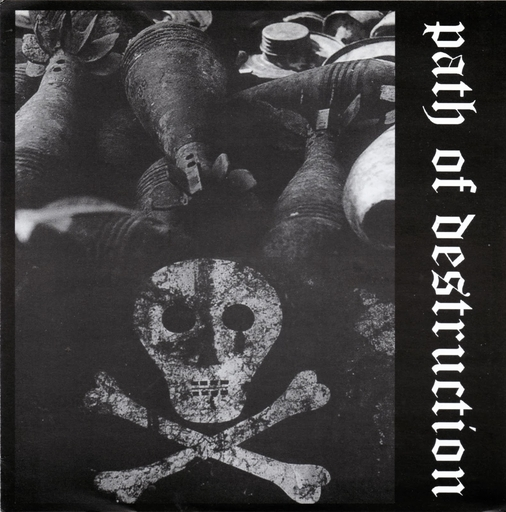 Path Of Destruction, s/t 7""
