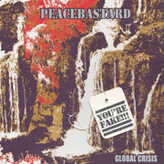 Peacebastard, Global Crisis - 7""