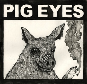Pig Eyes, Total Destruction of the Present Moment - LP
