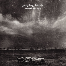 Preying Hands, Through the dark - LP