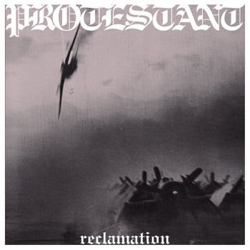 Protestant, Reclamation -LP