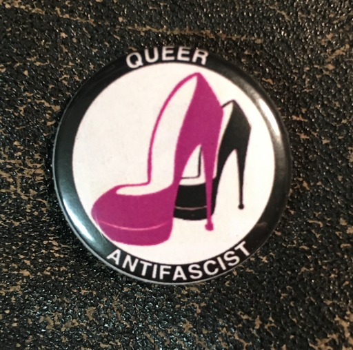 "Queer Antifascist - 1"" pin"