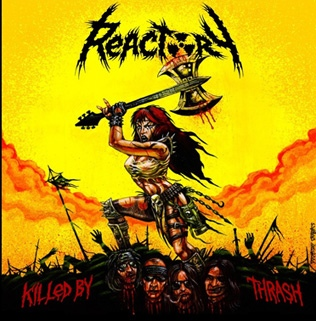 Reactory, Killed by thrash - LP