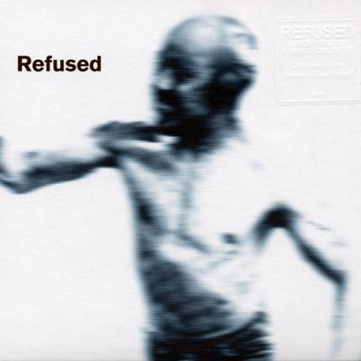 Refused, Songs to fan the flames of discontent - CD