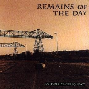 Remains of the day, an underlying frequency - LP
