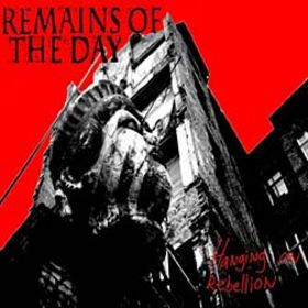 Remains of the day, hanging on rebellion - LP