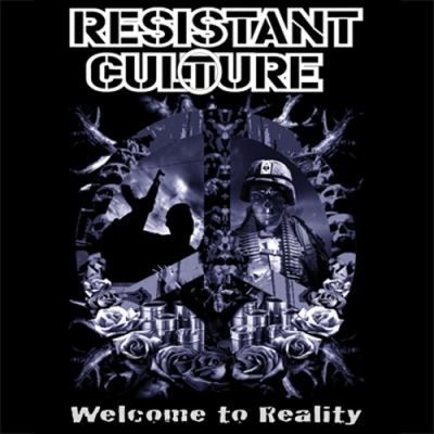 Resistant Culture, Welcome to Reality - CD