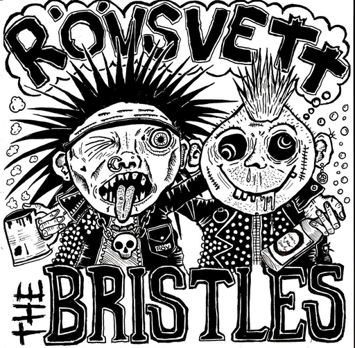 Rövsvett / the Bristles, split 7""