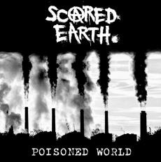 Scared Earth, Poisoned World LP