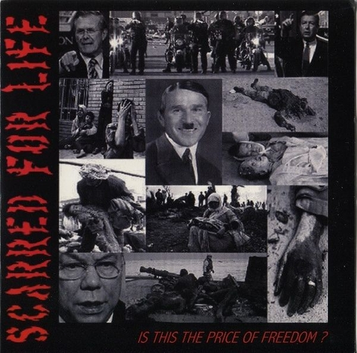 Scarred For Life, is this the price of freedom? -7""