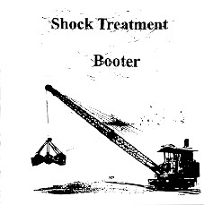Shock Treatment /  Booter, split 7""