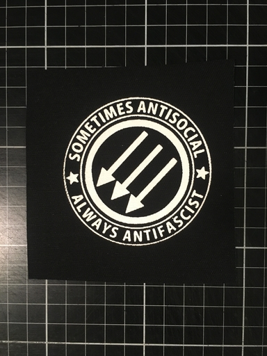 Sometimes Antisocial, Always Antifascist - patch