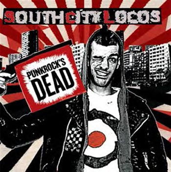 South City Locos, Punkrock's dead - CD