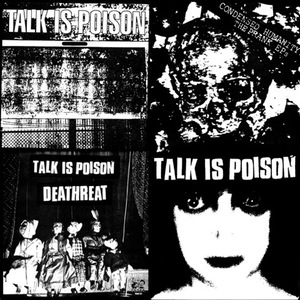 Talk is Poison - Condensed Humanity: The Prank Ep's - LP