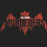 The 241ers, Murderers - LP
