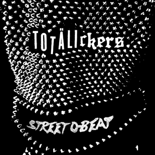 Totalickers, Street D-beat - 7""