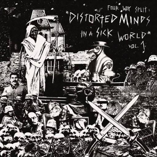 V​/​A Distorted Minds In A Sick World vol. 1 - 4 way split LP
