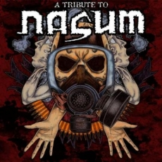 V/A A Tribute to Nasum, comp 2xLP